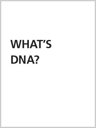 What's DNA
