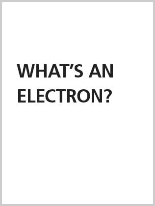 What's an electron