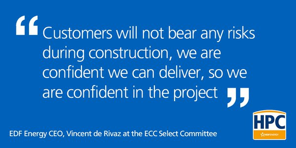 Quote by Vincent de Rivaz at ECC hearing on Hinkley Point C