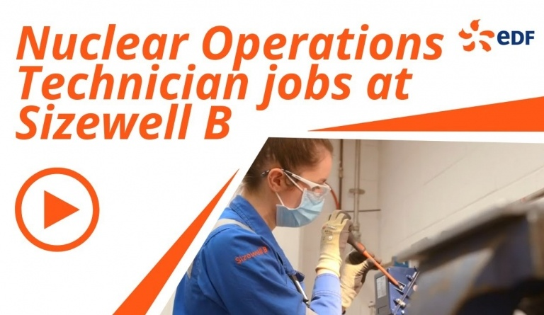 Watch video: Nuclear Operations Technician jobs at Sizewell B in Suffolk