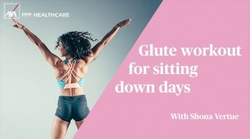 Watch video: Glute workout for sitting down days | #MyFlyingStart with Shona Vertue